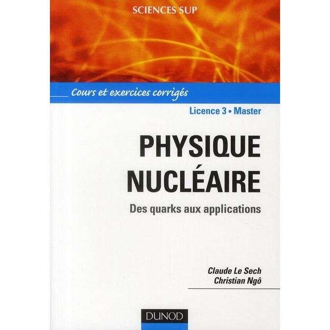 Physique nucléaire et applications